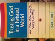 Trusting God in a Twisted World - Elisabeth Elliot