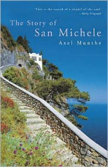 Story of San Michele - Axel Munthe