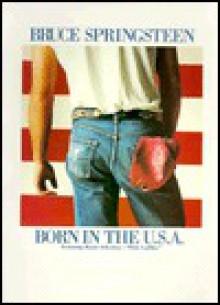 Born in the U.S.A. - Bruce Springsteen, Carol Cuellar, Annie Leibovitz