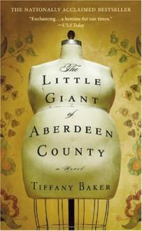 The Little Giant of Aberdeen County - Tiffany Baker