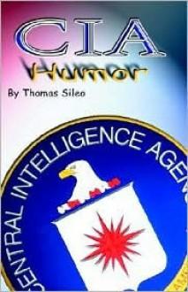CIA Humor - Thomas Sileo