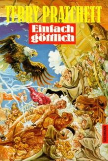 Einfach göttlich (Discworld, #13) - Terry Pratchett, Andreas Brandhorst