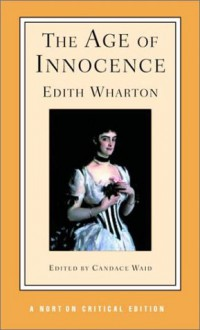 The Age of Innocence - Edith Wharton, Candace Waid