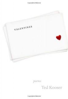 Valentines - Ted Kooser