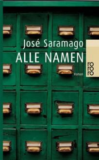 Alle Namen - José Saramago