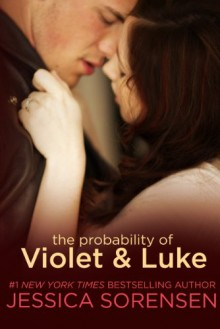 The Probability of Violet and Luke - Jessica Sorensen