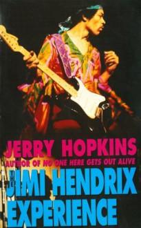 The Jimi Hendrix Experience - Jerry Hopkins