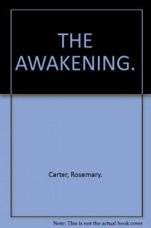 The Awakening - Rosemary Carter