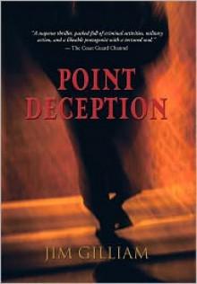 Point Deception - Jim Gilliam