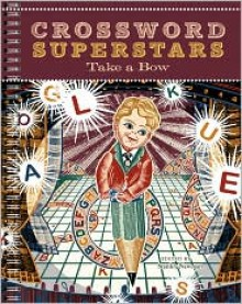 Crossword Superstars Take a Bow - Stanley Newman