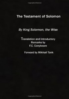 The Testament Of Solomon - Anonymous, F.C. Conybeare, Mikhail Tank