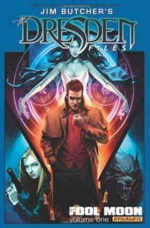 Jim Butcher's Dresden Files: Fool Moon. Volume 1 - Jim Butcher, Mark Powers, Chase Conley