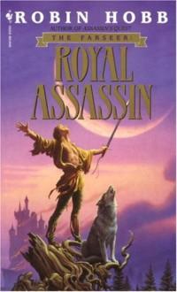 Royal Assassin (Farseer Trilogy, #2) - Robin Hobb