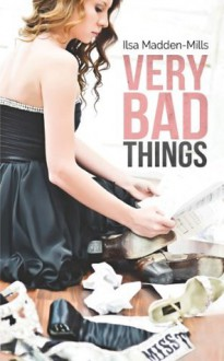 Very Bad Things (Briarcrest Academy) - Little Dove Publishing