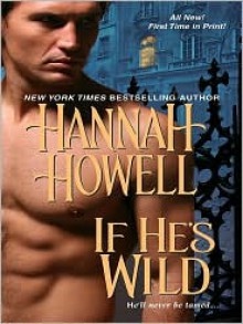 If He's Wild - Hannah Howell