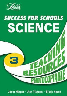 Ks3 Science Course: Teaching Resources Year 9 (Success For Schools) - Graham Booth, Ann Tiernan, Janet Harper