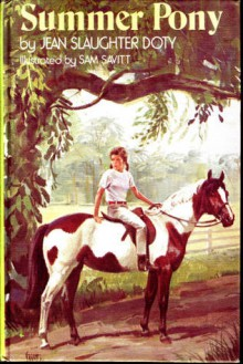 Summer Pony - Jean Slaughter Doty