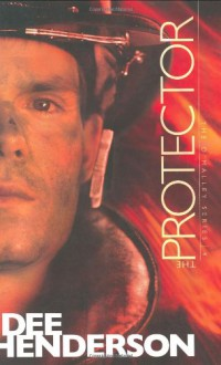 The Protector (The O'Malley Series #4) - Dee Henderson