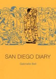 San Diego Diary - Gabrielle Bell