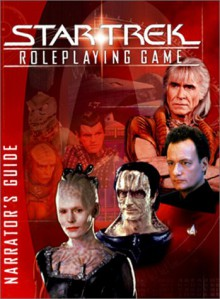 Star Trek Roleplaying Game: Narrators Guide - Steven S. Long, Christian Moore, Kenneth Hite, Owen Seyler