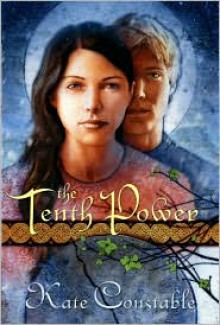 The Tenth Power (Chanters of Tremaris #3) - Kate Constable