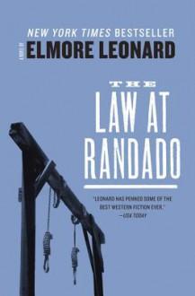 Law at Randado - Elmore Leonard
