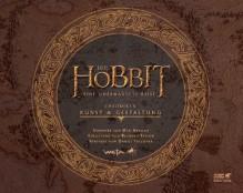 Der Hobbit - Eine unerwartete Reise: Chroniken. Kunst & Gestaltung -