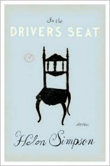 In the Driver's Seat - Helen Simpson