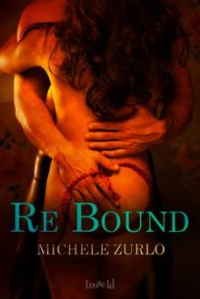 Re/Bound - Michele Zurlo