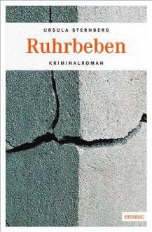 Ruhrbeben - Ursula Sternberg