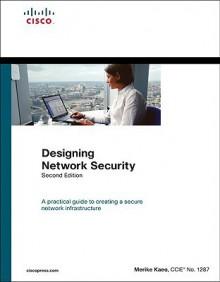 Designing Network Security - Merike Kaeo