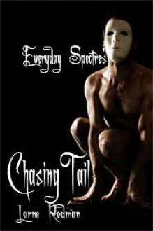 Chasing Tail - Lorne Rodman