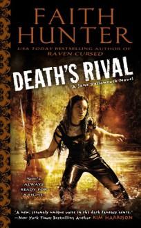 Death's Rival - Faith Hunter