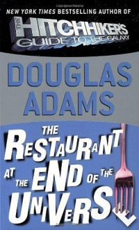The Restaurant at the End of the Universe By Douglas Adams - Caleb Melby (Author)