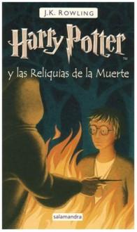 Harry Potter y las reliquias de la muerte - J.K. Rowling