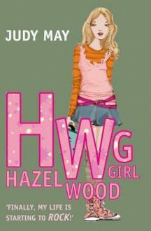 Hazel Wood Girl - Judy May