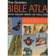 Golden Bible Atlas - Samuel Terrien