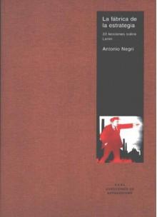 La Fabrica de Estrategia - Antonio Negri