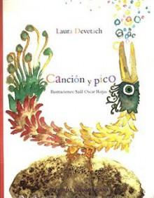Cancion y Pico - Laura Devetach