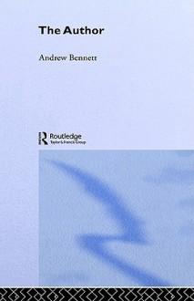 The Author - Andrew Bennett