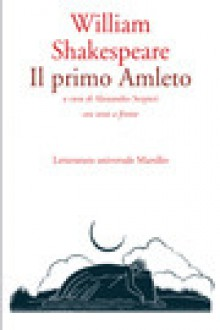 Il primo Amleto - A. Serpieri, William Shakespeare