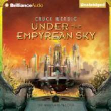 Under the Empyrean Sky - Chuck Wendig,Nick Podehl