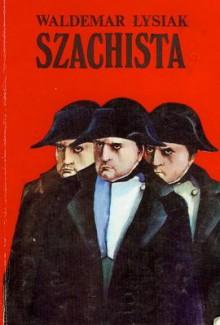 Szachista - Waldemar Łysiak