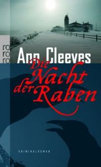 Die Nacht der Raben - Ann Cleeves