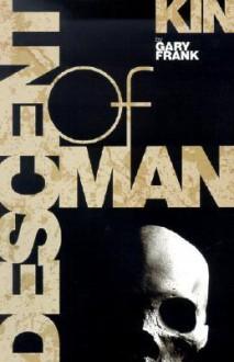 Kin: Descent of Man - Gary Frank, Jason Gorder