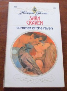 Summer of the Raven (#440) - Sara Craven