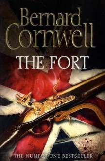 The Fort - Bernard Cornwell