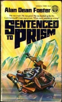 Sentenced to Prism (Humanx Commonwealth) - Alan Dean Foster