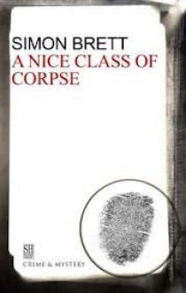 A Nice Class of Corpse (Mrs. Pargeter, #1) - Simon Brett