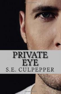 Private Eye - S.E. Culpepper